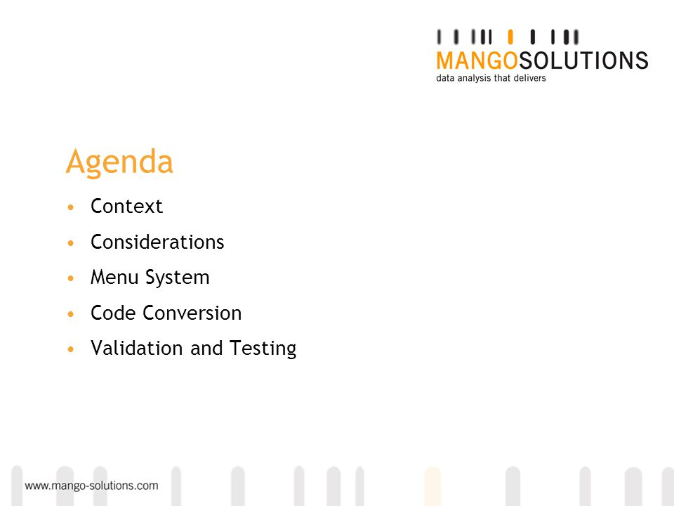 Agenda Context Considerations Menu System Code Conversion Validation and Testing