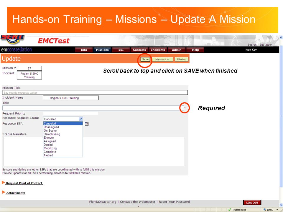 Hands-on Training – Missions – Update A Mission Required Scroll back to top and click on SAVE when finished