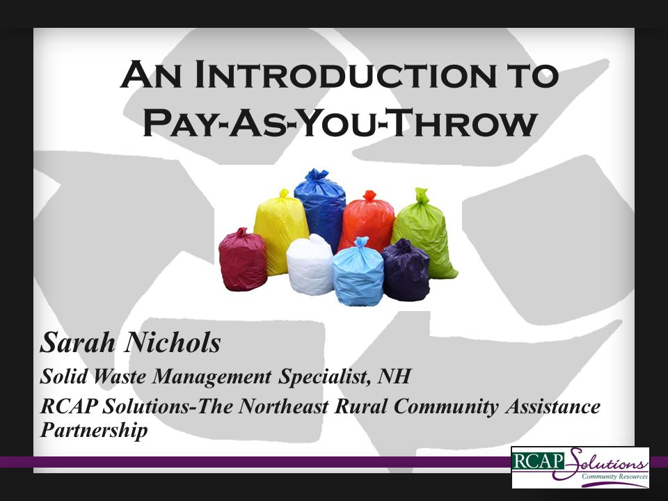 What is Pay-As-You-Throw (PAYT).
