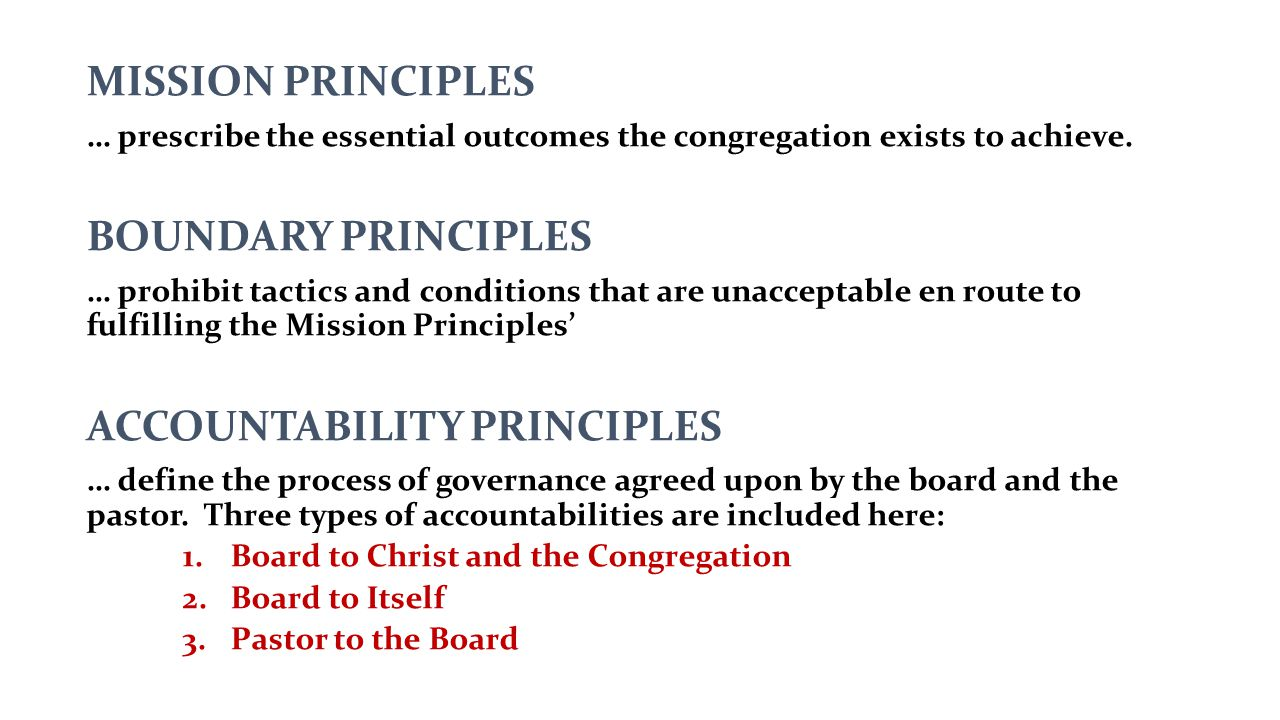 MISSION PRINCIPLES … prescribe the essential outcomes the congregation exists to achieve.