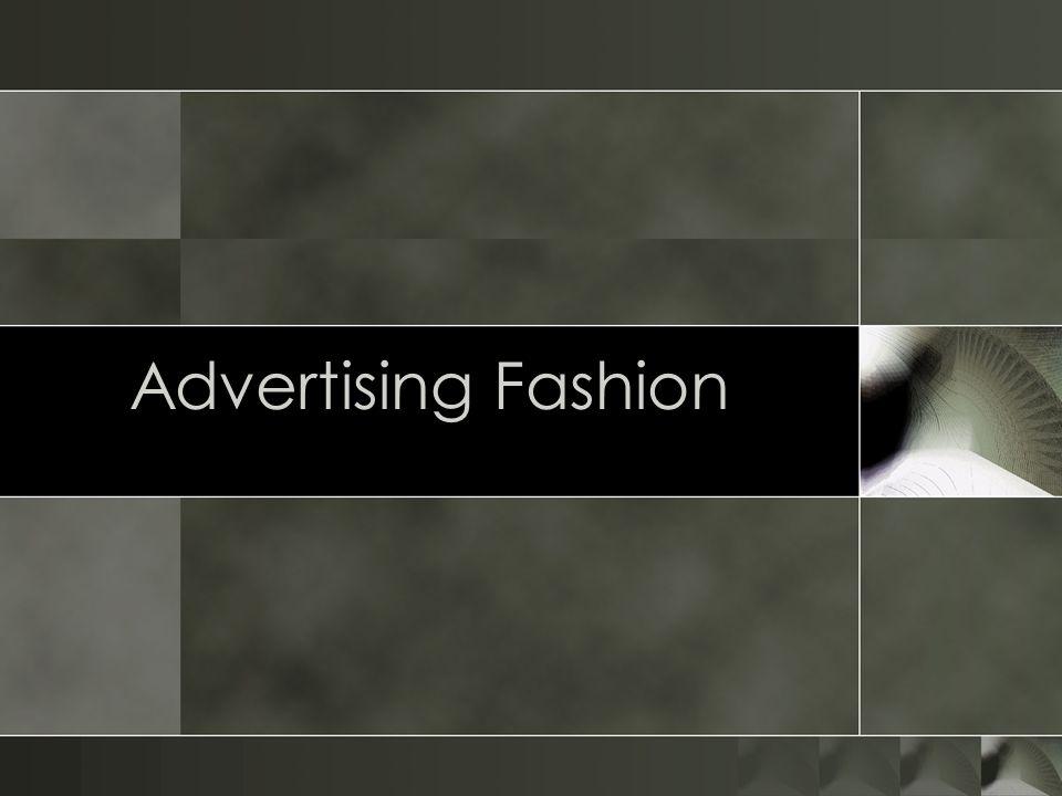 Advertising Fashion