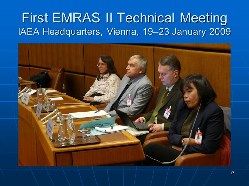 17 First EMRAS II Technical Meeting IAEA Headquarters, Vienna, 19–23 January 2009