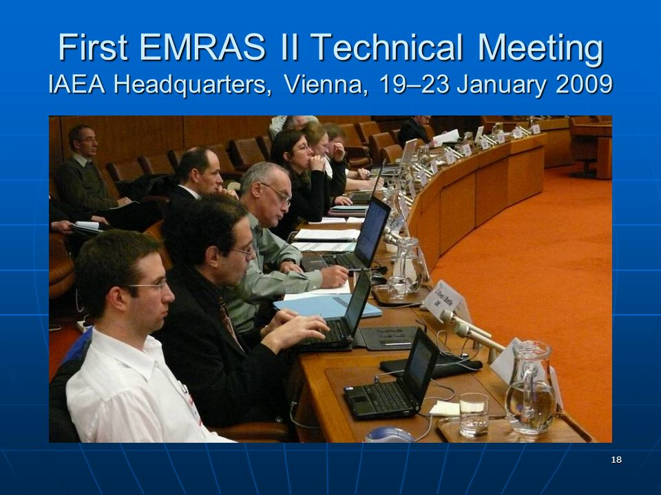 18 First EMRAS II Technical Meeting IAEA Headquarters, Vienna, 19–23 January 2009