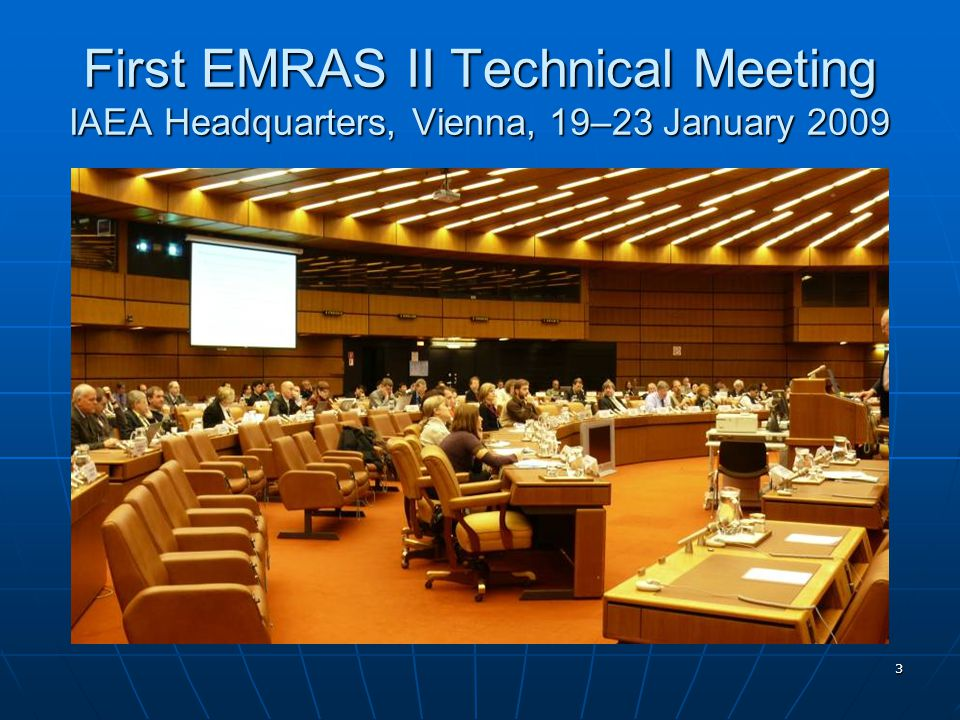 14 First EMRAS II Technical Meeting IAEA Headquarters, Vienna, 19–23 January 2009