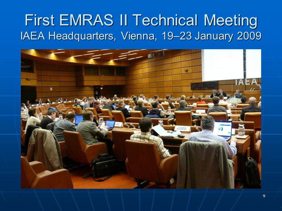 10 First EMRAS II Technical Meeting IAEA Headquarters, Vienna, 19–23 January 2009