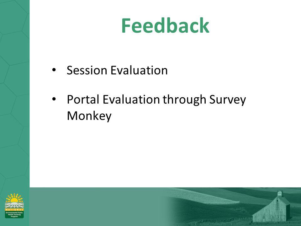 Feedback Session Evaluation Portal Evaluation through Survey Monkey