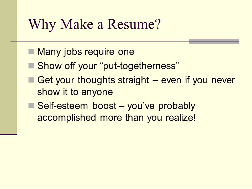 Why Make a Resume.