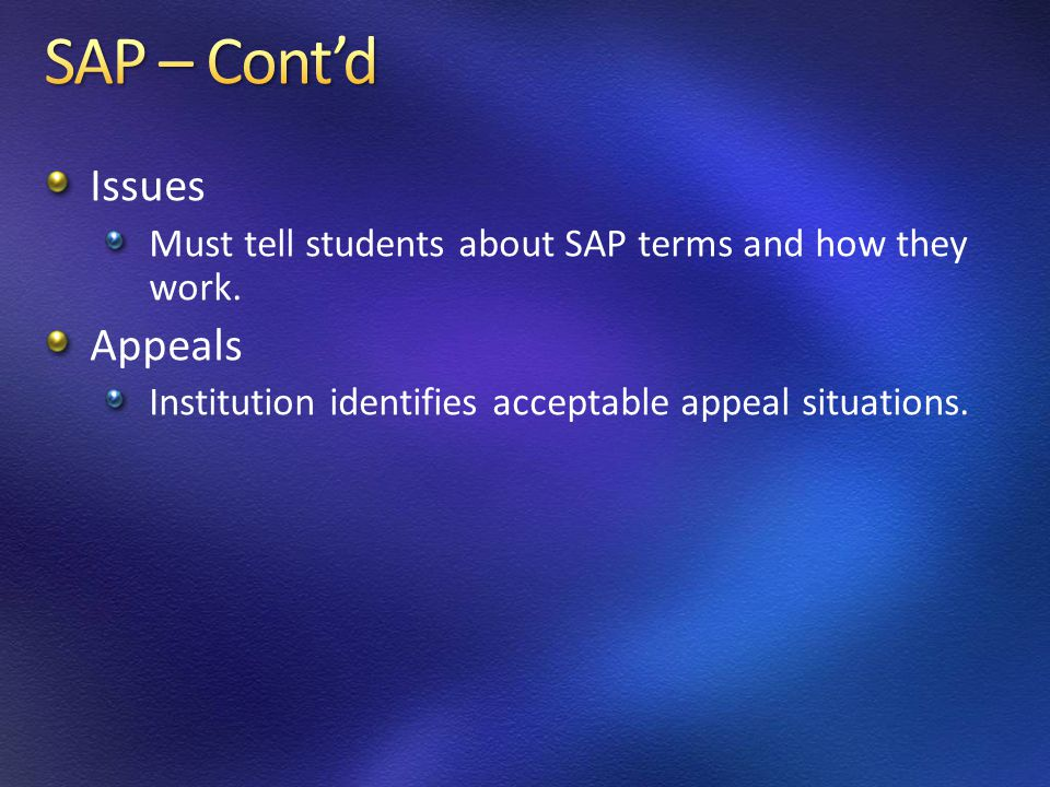 Issues Must tell students about SAP terms and how they work.