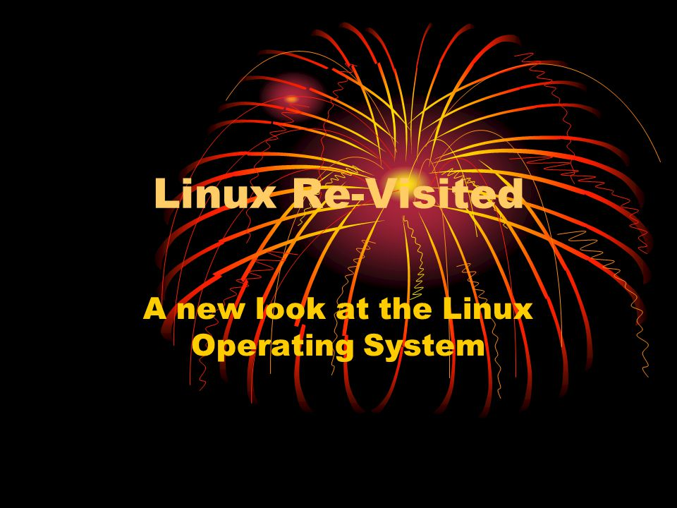 Why adopt Linux as your primary OS.