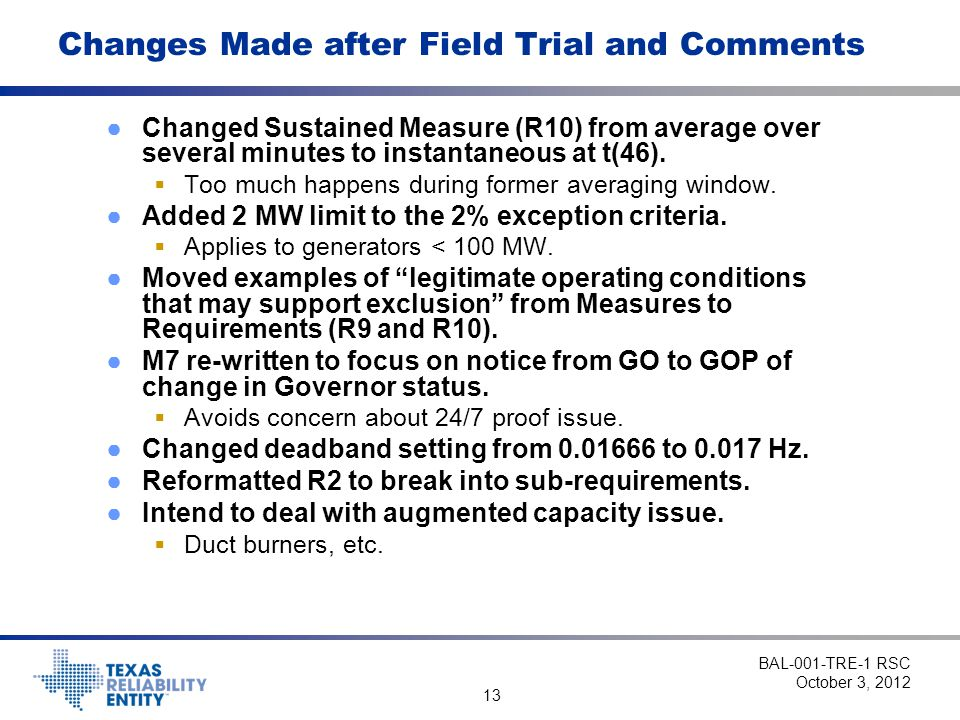13 Changes Made after Field Trial and Comments ●Changed Sustained Measure (R10) from average over several minutes to instantaneous at t(46).  Too muc