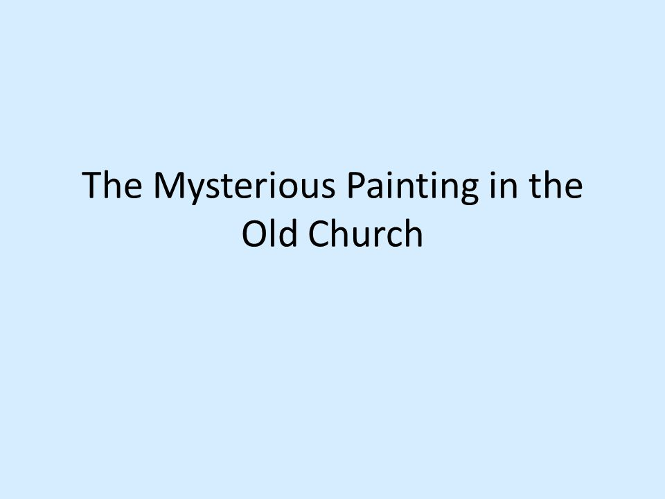 The Mysterious Painting in the Old Church