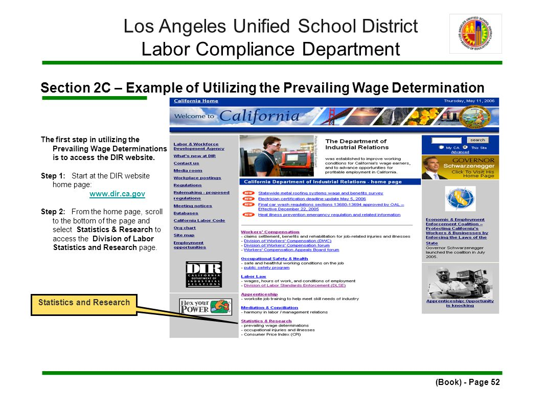Section 2C – Example of Utilizing the Prevailing Wage Determination The first step in utilizing the Prevailing Wage Determinations is to access the DIR website.
