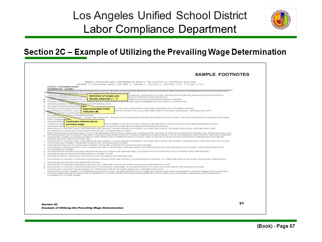 Section 2C – Example of Utilizing the Prevailing Wage Determination (Book) - Page 57 Los Angeles Unified School District Labor Compliance Department