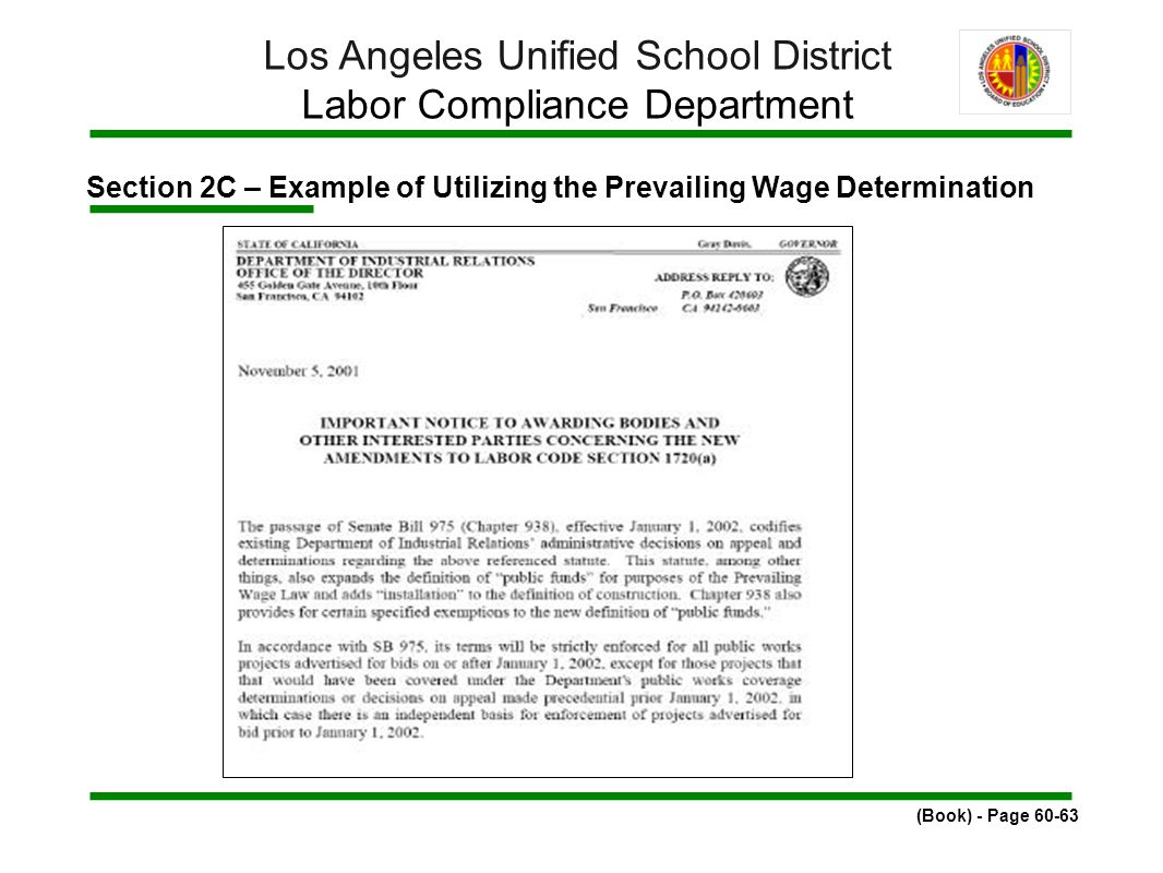 Section 2C – Example of Utilizing the Prevailing Wage Determination (Book) - Page 60-63 Los Angeles Unified School District Labor Compliance Department
