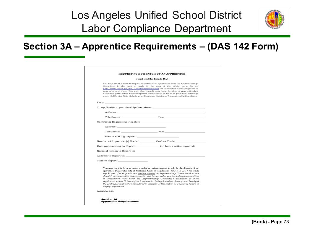 Section 3A – Apprentice Requirements – (DAS 142 Form) (Book) - Page 73 Los Angeles Unified School District Labor Compliance Department