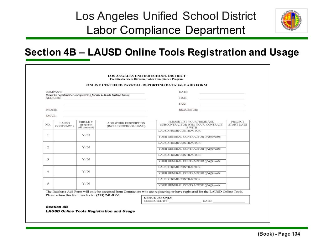 Section 4B – LAUSD Online Tools Registration and Usage (Book) - Page 134 Los Angeles Unified School District Labor Compliance Department