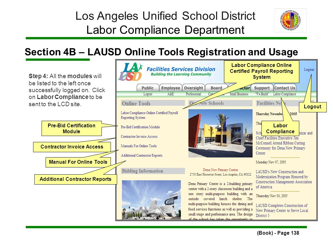 Section 4B – LAUSD Online Tools Registration and Usage (Book) - Page 138 Los Angeles Unified School District Labor Compliance Department Step 4: All the modules will be listed to the left once successfully logged on.