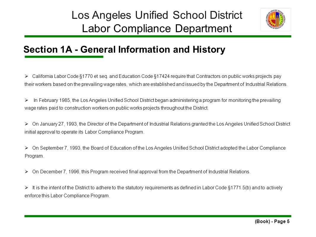 Section 1A - General Information and History  California Labor Code §1770 et seq.