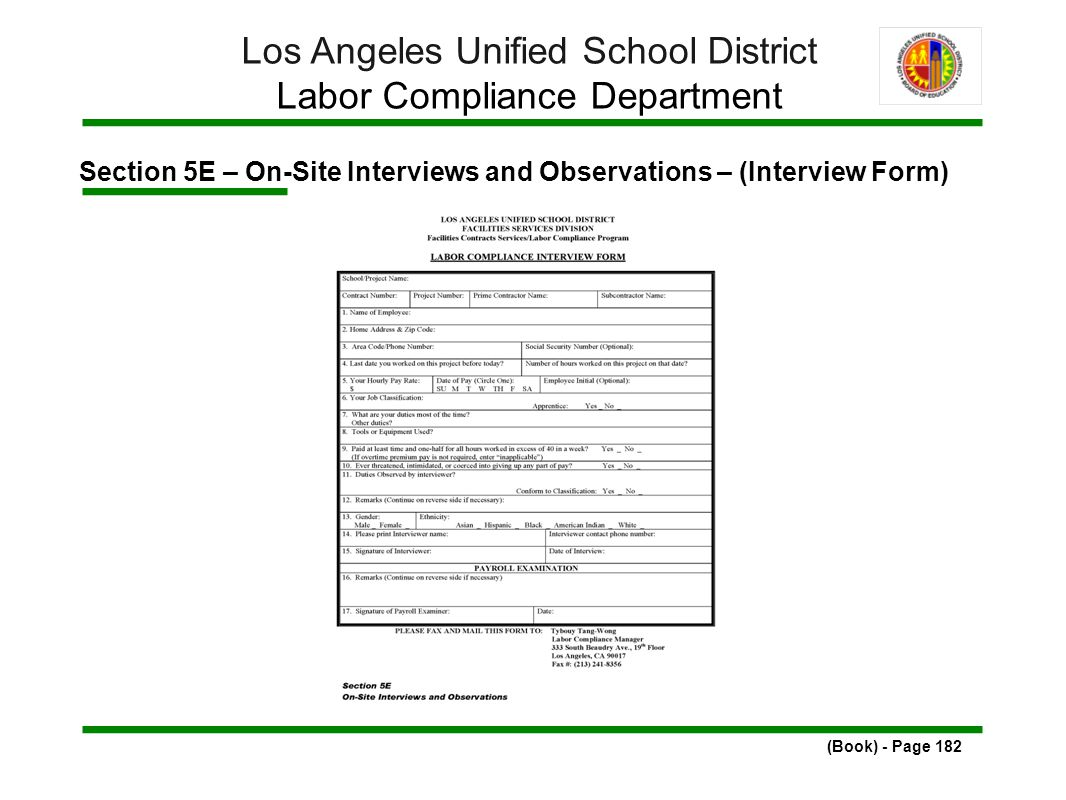 Section 5E – On-Site Interviews and Observations – (Interview Form) (Book) - Page 182 Los Angeles Unified School District Labor Compliance Department