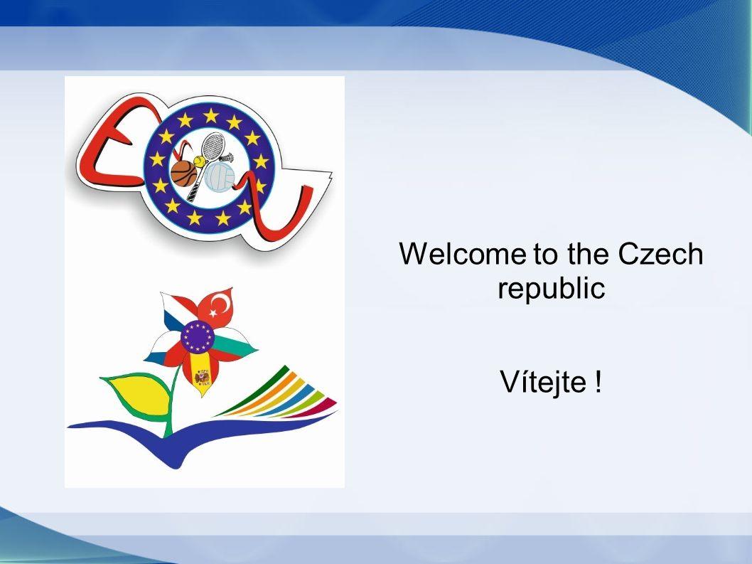 Welcome to the Czech republic Vítejte !