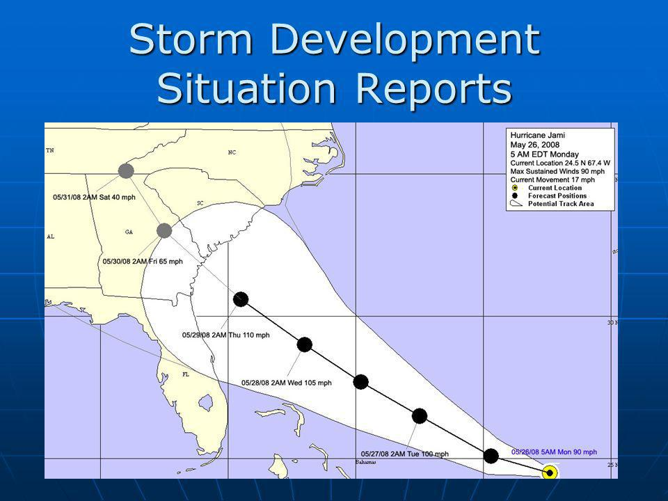 Storm Development Situation Reports