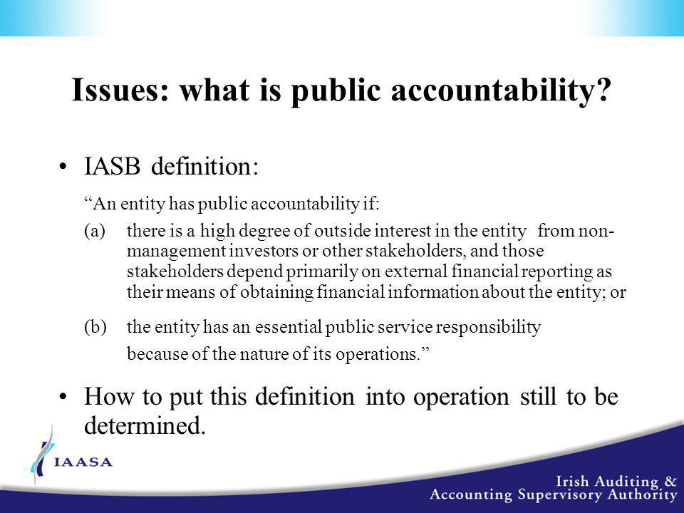 Issues: what is public accountability.
