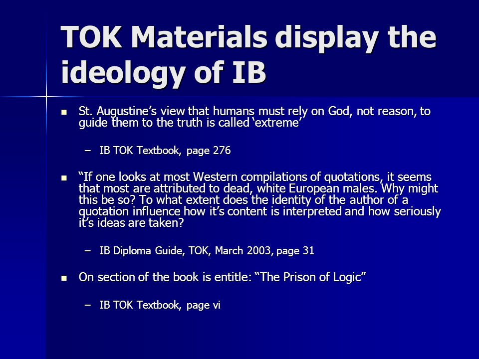 TOK Materials display the ideology of IB St.
