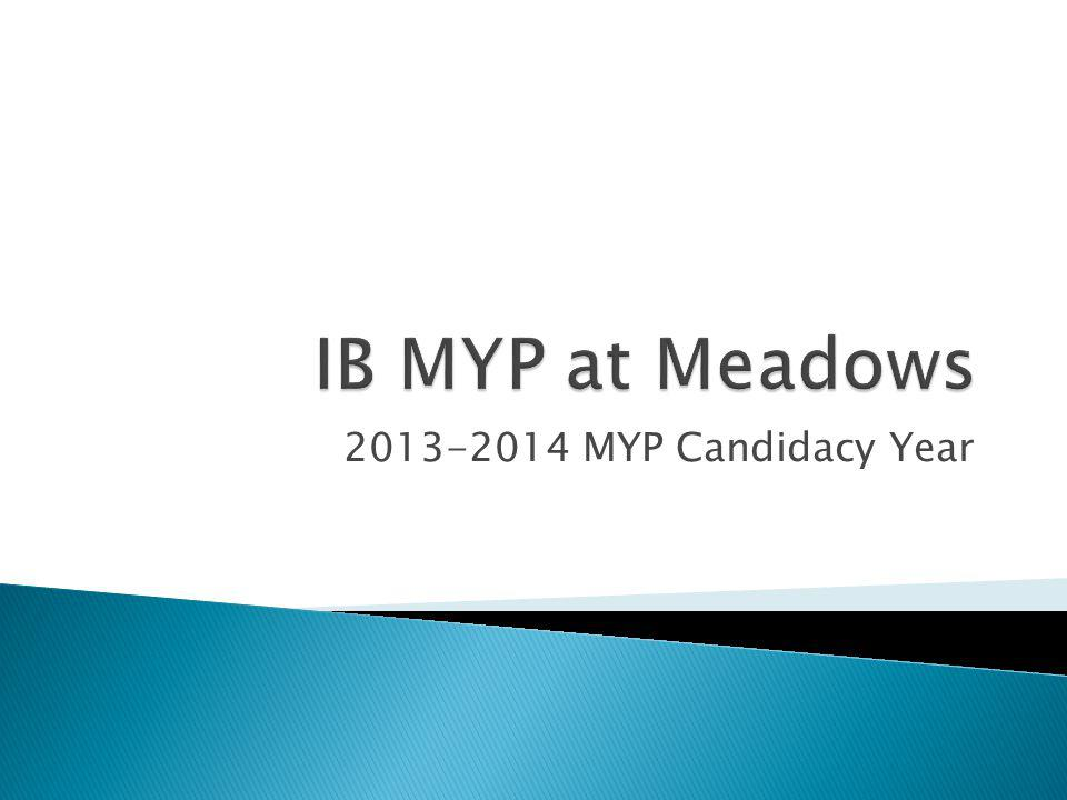 2013-2014 MYP Candidacy Year