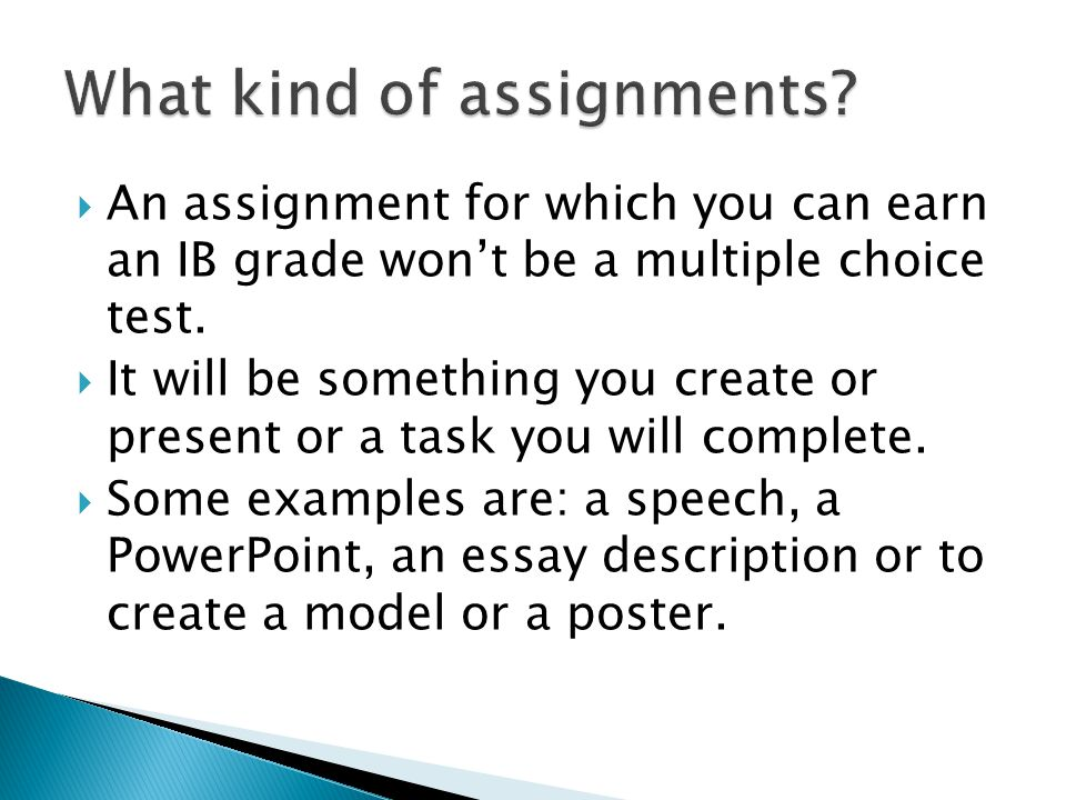  IB assignments will always have a corresponding rubric to help you know exactly what you need to do to earn the highest grade.
