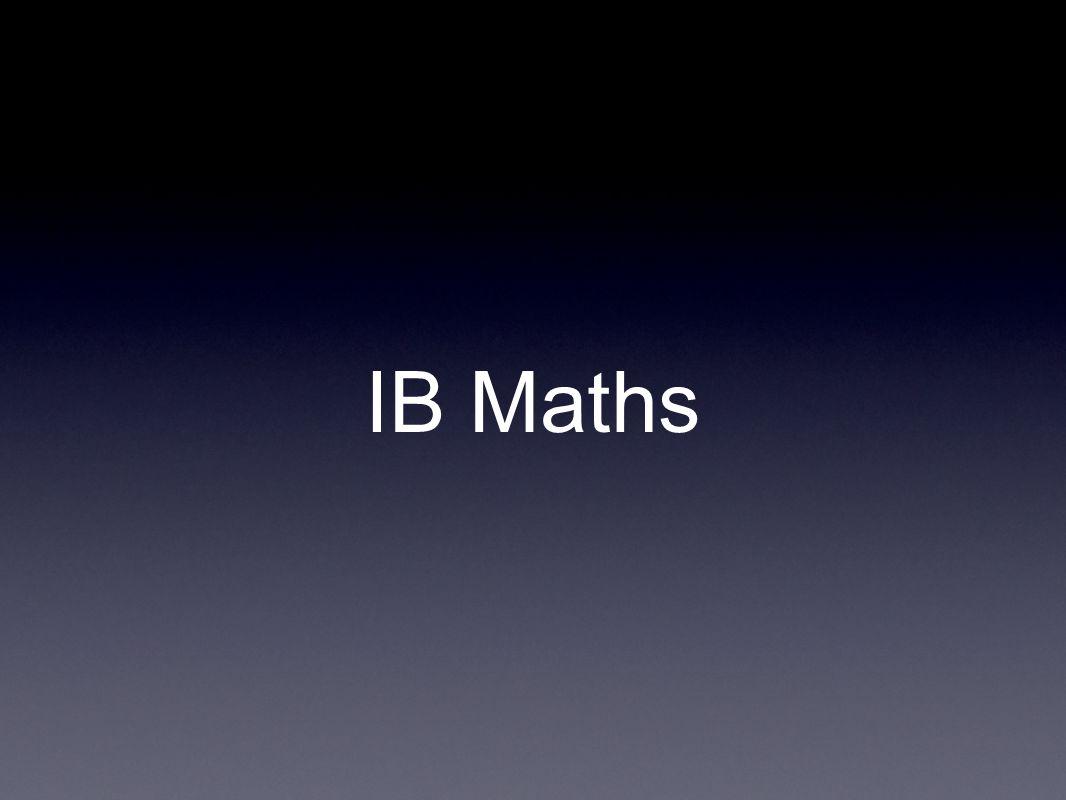 There are four IB Maths courses Math Studies SL Math SL Math HL Further Math SL