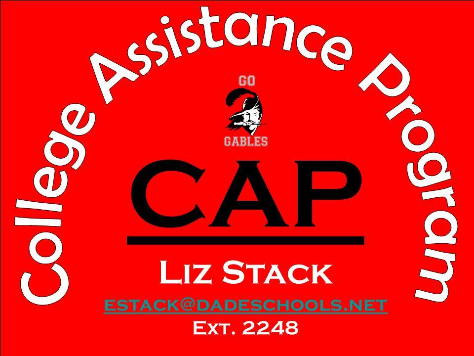 CAP Liz Stack estack@dadeschools.net Ext. 2248