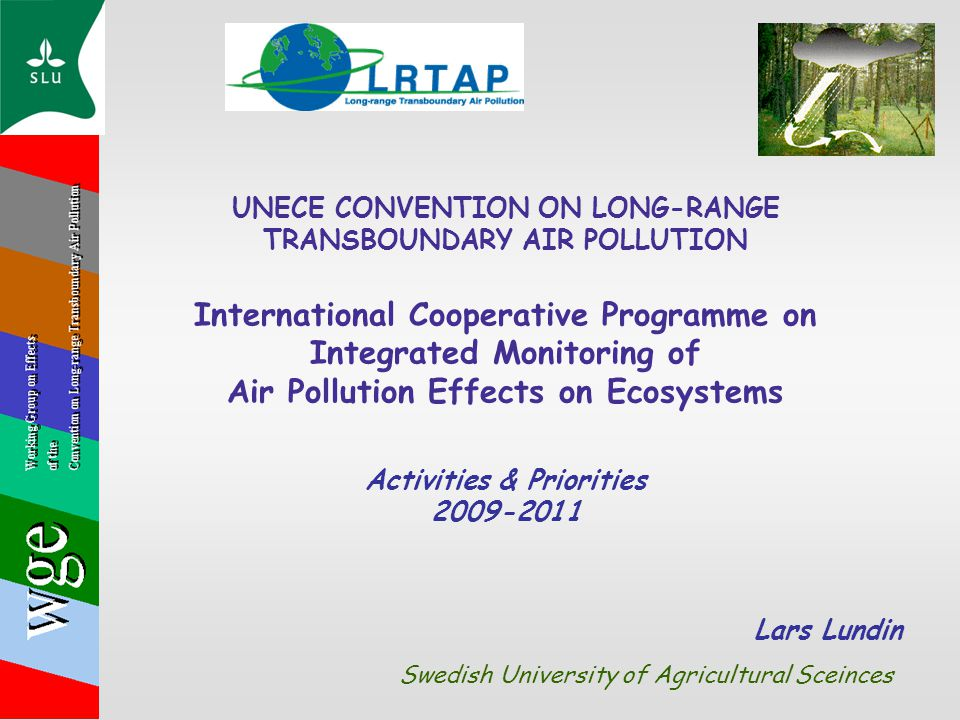 UNECE CONVENTION ON LONG-RANGE TRANSBOUNDARY AIR POLLUTION International Cooperative Programme on Integrated Monitoring of Air Pollution Effects on Ec