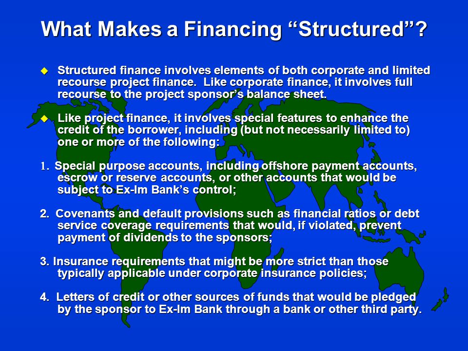 What Makes a Financing Structured .