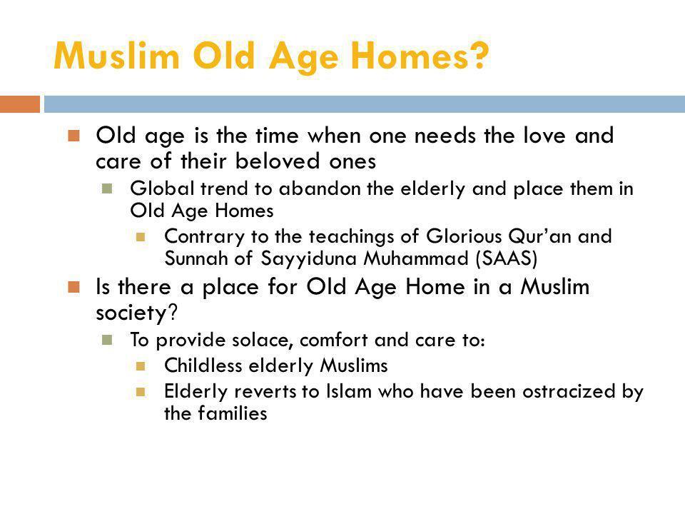 Muslim Old Age Homes.