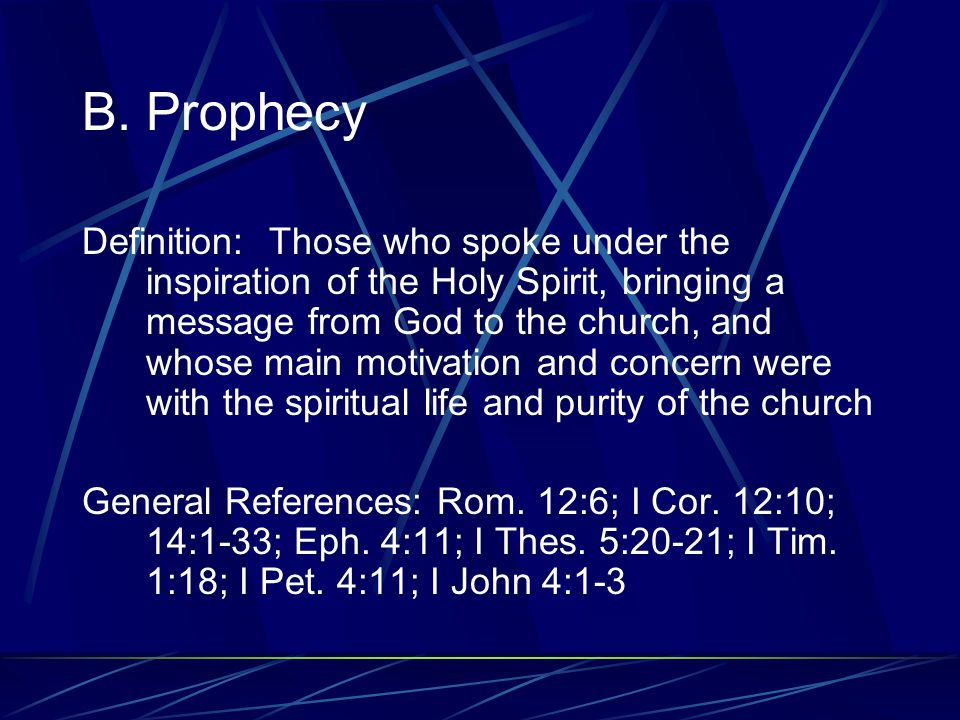 A. Evangelism Definition: Those gifted by God to proclaim the gospel to the unsaved General References: Eph. 4:11