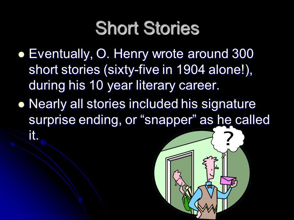 Short Stories Eventually, O.