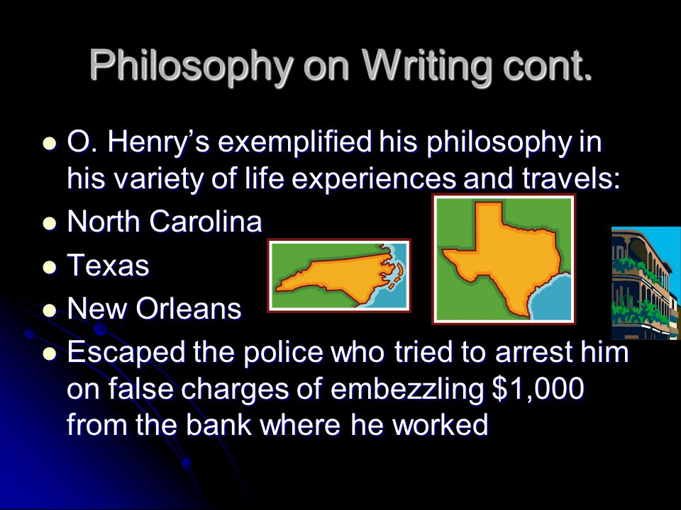 Philosophy on Writing cont. O.