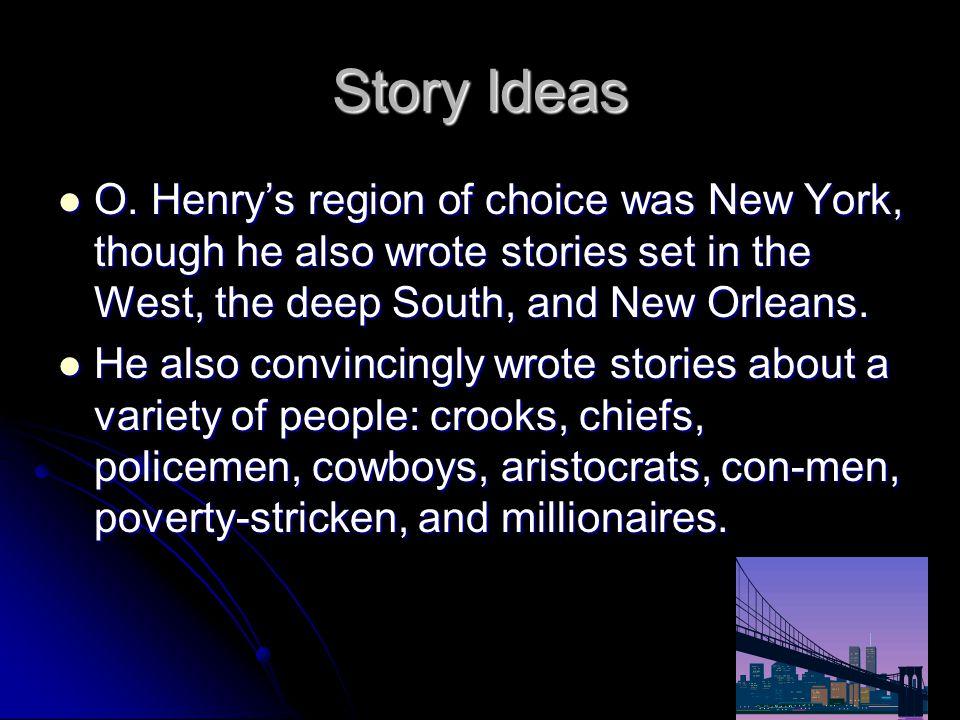 Story Ideas O.