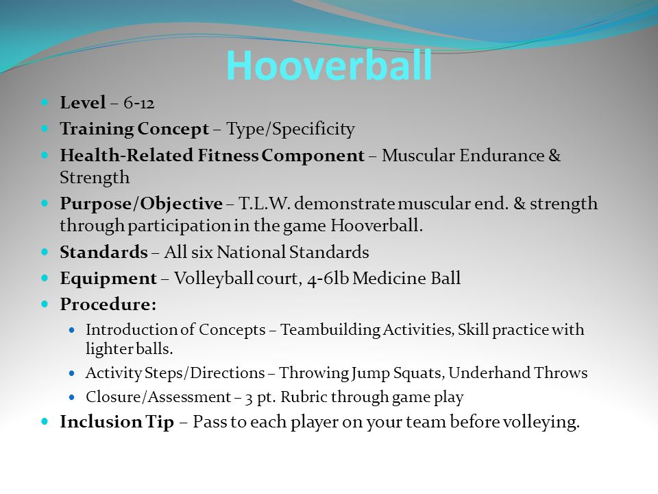 Level – 6-12 Training Concept – Type/Specificity Health-Related Fitness Component – Muscular Endurance & Strength Purpose/Objective – T.L.W. demonstra