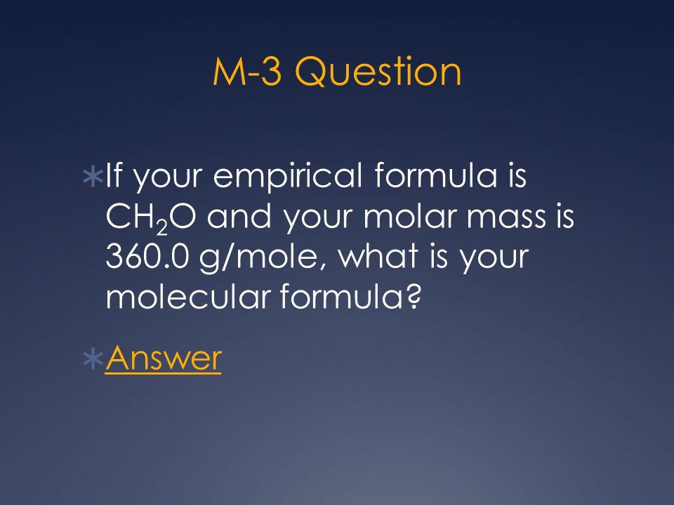 M-4 Answer  C 4 H 12