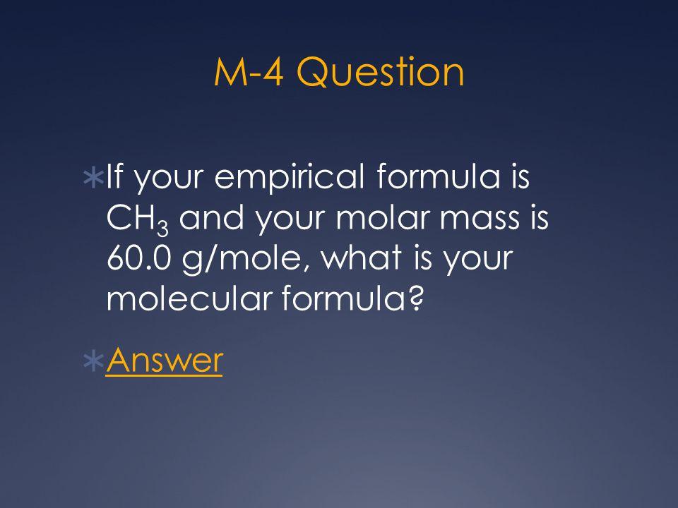 M-5 Answer C3H6C3H6