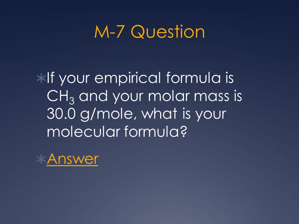M-8 Answer C3H6O3C3H6O3