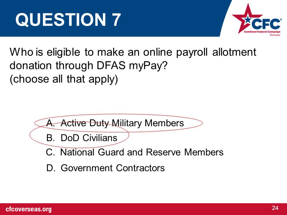 24 Who is eligible to make an online payroll allotment donation through DFAS myPay.