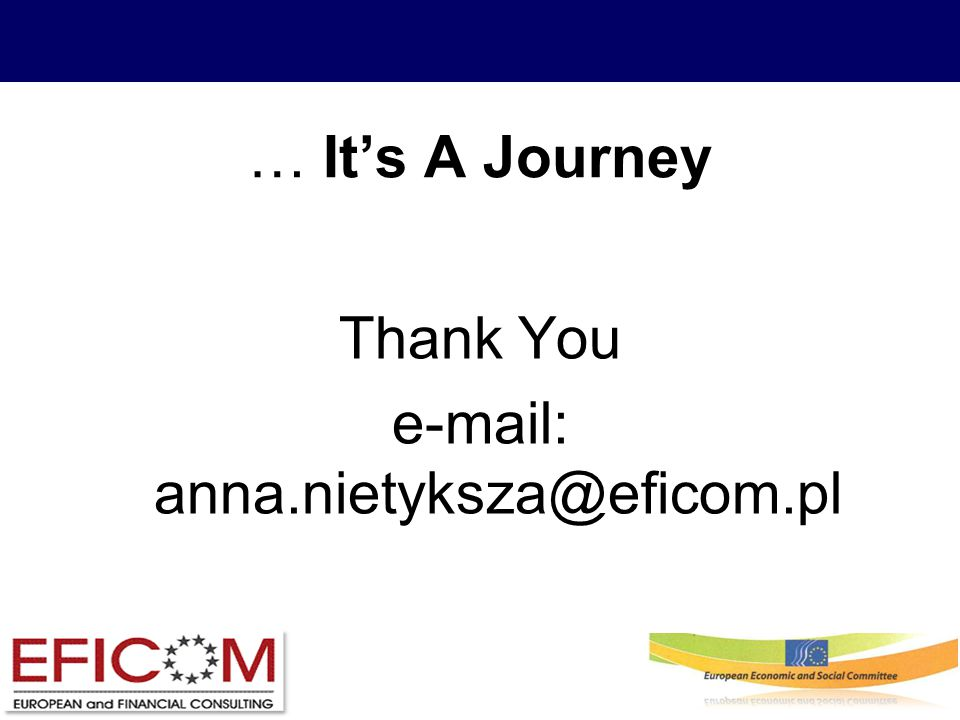 … It's A Journey Thank You e-mail: anna.nietyksza@eficom.pl