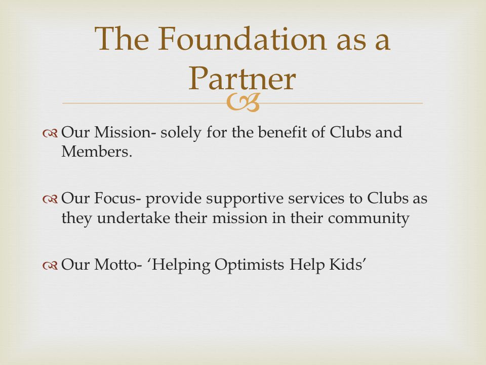   The Foundation is a 501(C)3 charitable organization  Gifts made through the Foundation are tax-deductible if used for a charitable, literary, or educational purpose The Charitable Side of OI