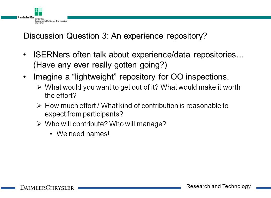 Research and Technology Discussion Question 3: An experience repository.