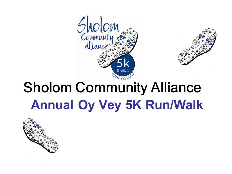 Sholom Community Alliance Annual Oy Vey 5K Run/Walk
