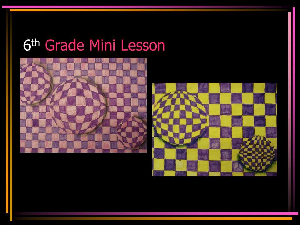 6 th Grade Mini Lesson