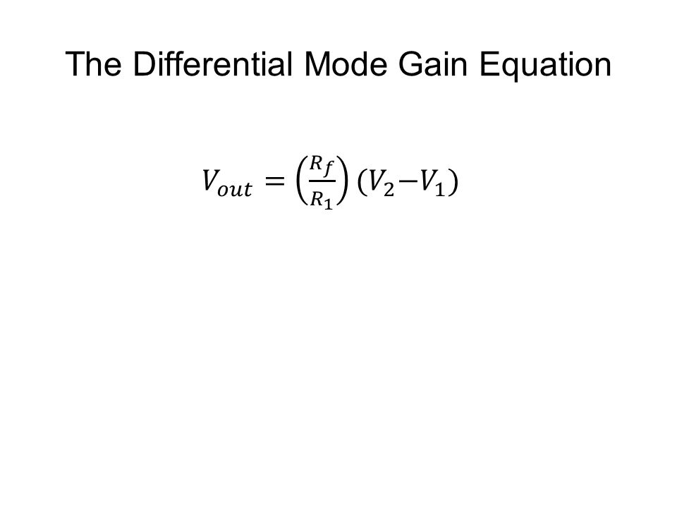 The Differential Mode Gain Equation