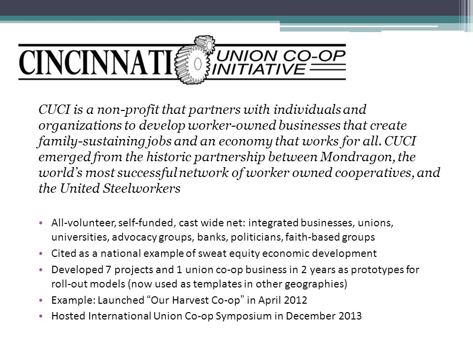 CUCI is a non-profit that partners with individuals and organizations to develop worker-owned businesses that create family-sustaining jobs and an economy that works for all.
